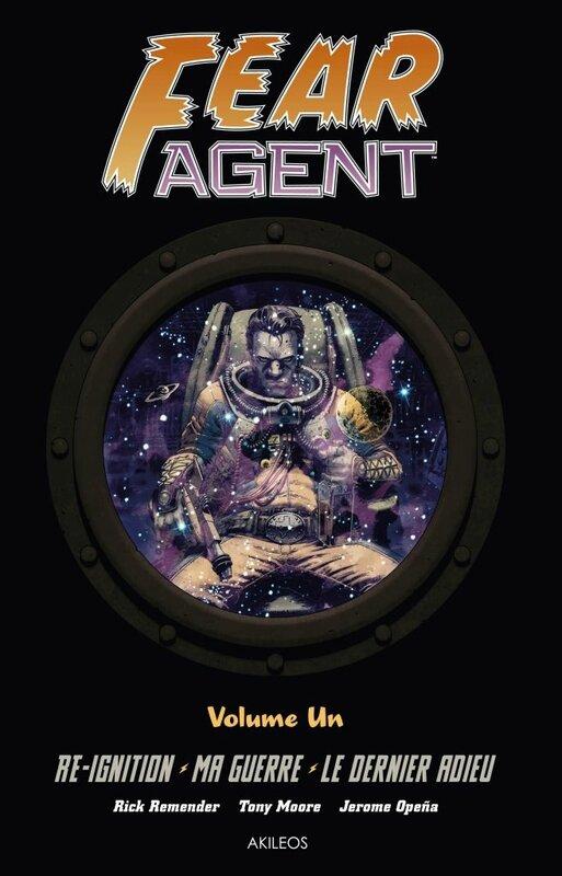 akileos fear agent intégrale 01
