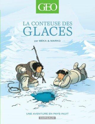 geo-bd-tome-2-la-conteuse-des-glaces