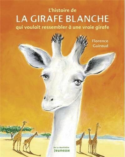 L'histoire de la girafe blanche