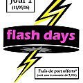 Flash days jour 1