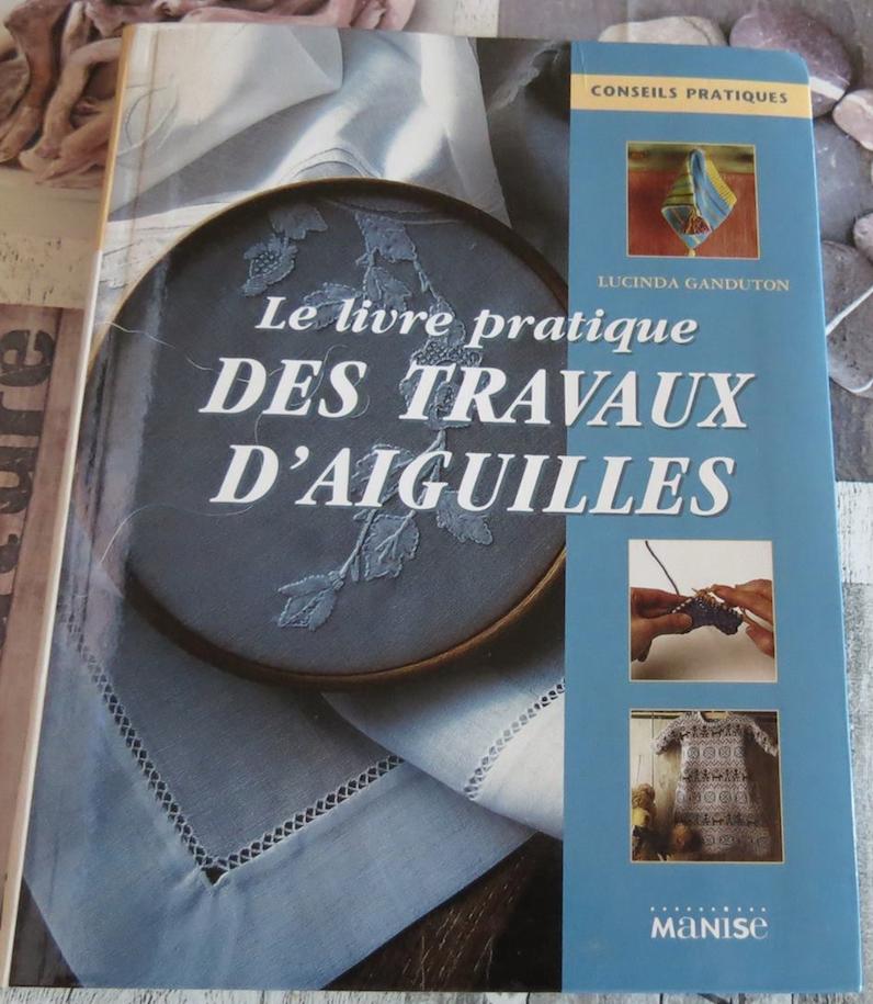 Le livre pratique des travaux d'aiguilles