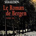 Le roman de bergen : 1950, le zénith - gunnar staalesen