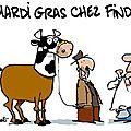 Deligne : mardi-gras chez findus ;)