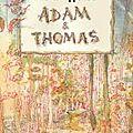 Adam et thomas, d' aharon appelfeld & philippe dumas