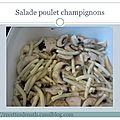 Salade de pâtes au poulet et champignons