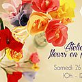 Atelier fleurs en papier