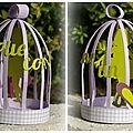 Montage cage à oiseau