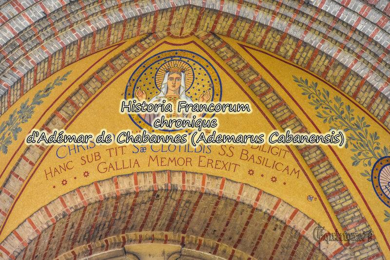 Historia Francorum Chronique d'Adémar de Chabannes (Ademarus Cabanensis)