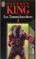 King_Tommyknockers_1