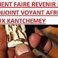 Temple occultes du marabout africain serieux kantchemey albert: retour de l'être aimé
