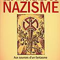 Les mystères du nazisme - aux sources d'un fantasme contemporain - par stéphane françois