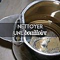 retirer-les-depots-de-calcaire-dans-les-bouilloires_163322_w620