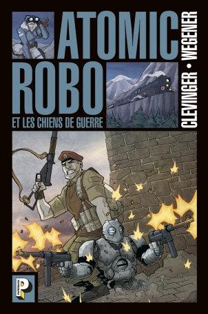 paperback atomic robo 02 les chiens de guerre