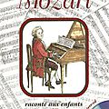 Mozart raconté aux enfants [ livre-cd ]