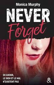 Never Forget Tome 1 Monica Murphy