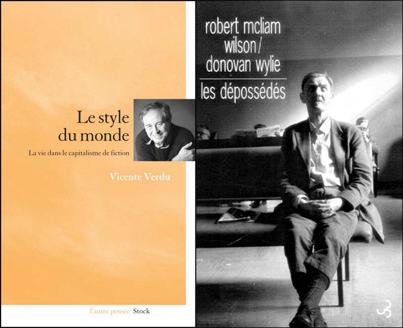 Vicente Verdu, Le style du monde - Robert McLiam Wilson, Les Dépossédés