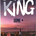 Dome (tome 1) - par stephen king