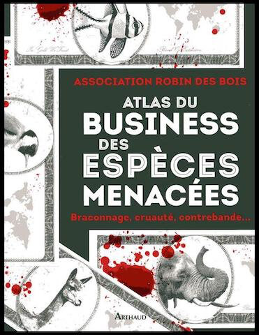 atlas du business des especes menacees