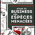 atlas du business des especes menacees