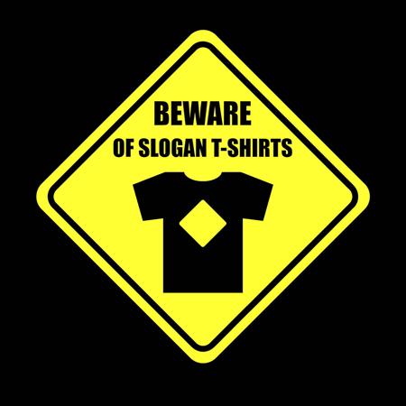 Beware_of_slogan_T_shirts