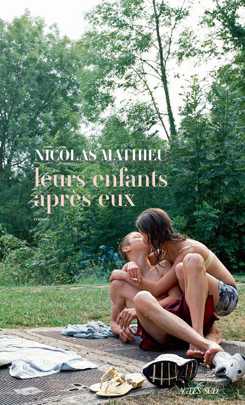 LEURS ENFANTS APRÈS EUX - Nicolas MATHIEU