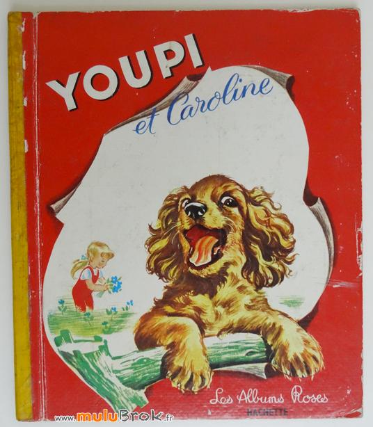 YOUPI-ET-CAROLINE-Livre-ancien-1-muluBrok