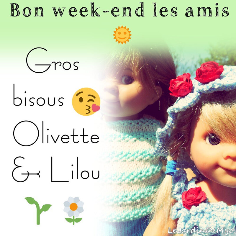 bon week-end Lilou et Olivette