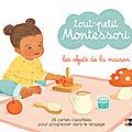 Tout petit montessori : objet de la maison et les animaux de la ferme chez nathan éditions !