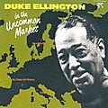 Duke Ellington - 1963-66 - In The Uncommon Market (Pablo)