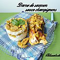 Darnes de saumon, sauce champignons