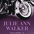 Forces d'élite, tome 2 : au prochain virage - julie ann walker