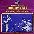 Buddy Tate featuring Milt Buckner - 1967 - Buddy Tate featuring Milt Buckner (Black & Blue)
