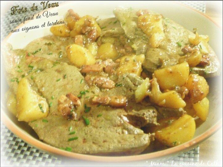 """ღ """" Miam """" Foie de Veau aux lardons-oignons { sauce fond de veau }"""