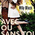 Avec ou sans toi > mily black