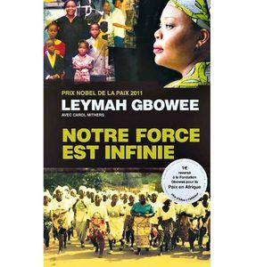 Notre force est infinie, Leymah Gbowee