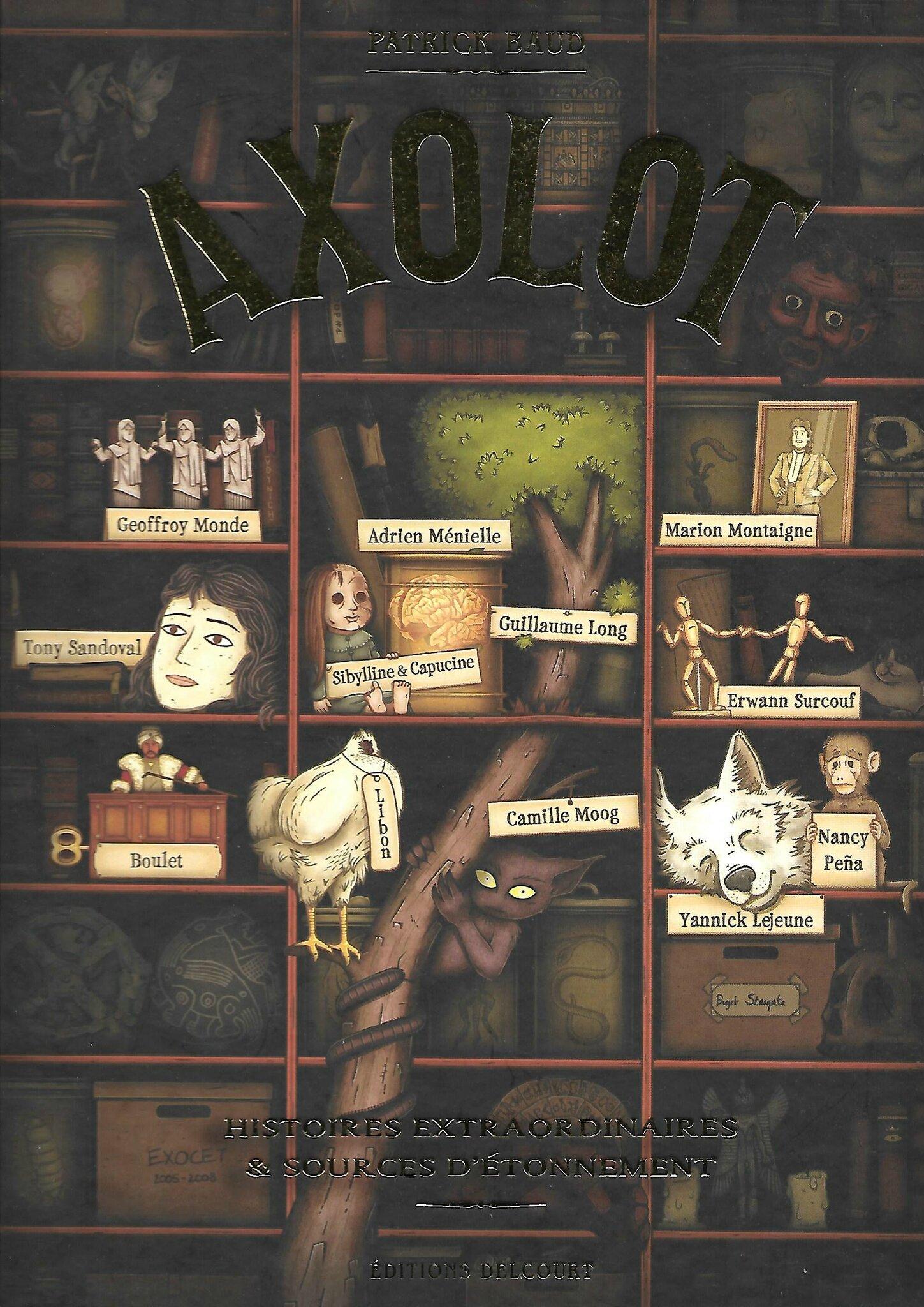 AXOLOT - Volume 1 - présenté par Patrick Baud