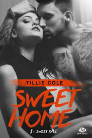 Sweet Home (Sweet Fall) tome 3 de Tillie Cole