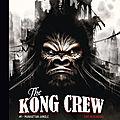 The kong crew #1 manhattan jungle d'eric herenguel