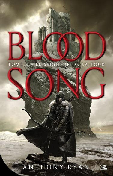 Blood Song - le seigneur de la tour d'Anthony Ryan
