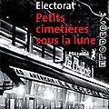 Petits cimetières sous la lune : on vote pour la ballade pleine de charme, entre paris et chili, de mauricio electorat!