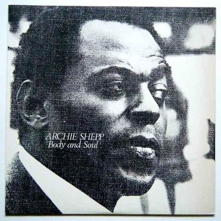 Archie Shepp - Body and soul