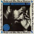 Bobby Hutcherson - 1973 - Live At Montreux (Blue Note)