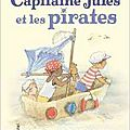 Capitaine jules et les pirates, de peter bently, chez pastel **