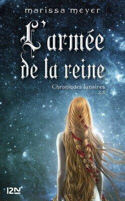 Les Chroniques Lunaires, tome 2.5, L'armée de la reine
