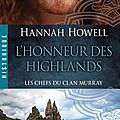 L'honneur des highlands ~~ hannah howell