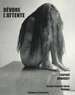 Dévore l'attente L Bouisset (2016)