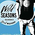 Wild Seasons > Saison 3