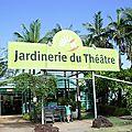 ILE DE LA REUNION : ST-GILLES LES HAUTS Jardinerie du Théâtre