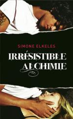 Irresistible (T1 Irresistible Alchimie)