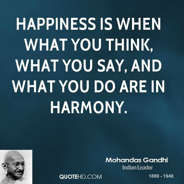 mohandas-gandhi-happiness-quotes-happiness-is-when-what-you-think
